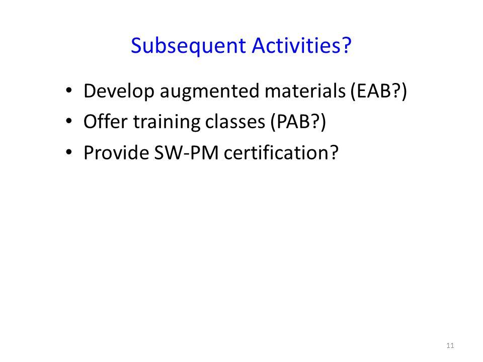 Subsequent Activities.