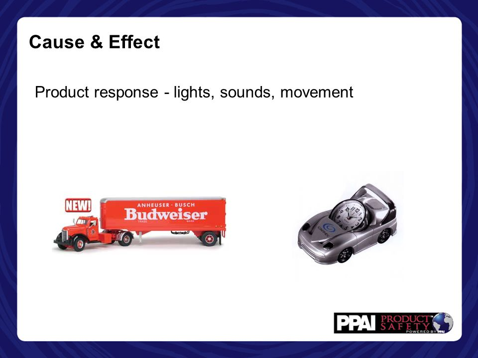 Cause & Effect Product response - lights, sounds, movement