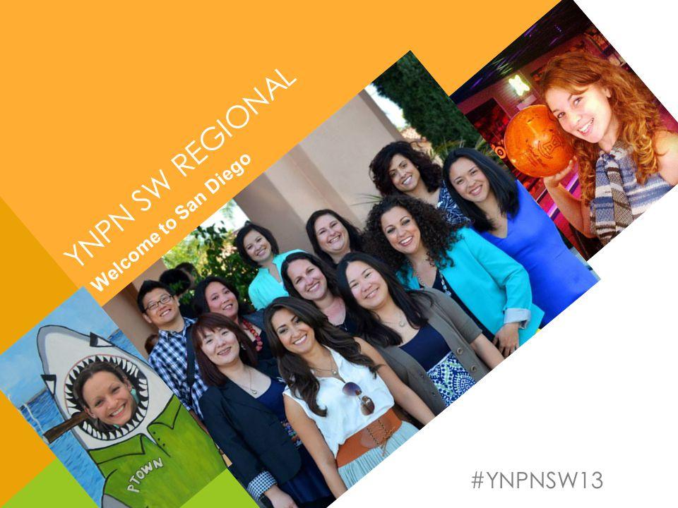 #YNPNSW13 YNPN SW REGIONAL Welcome to San Diego