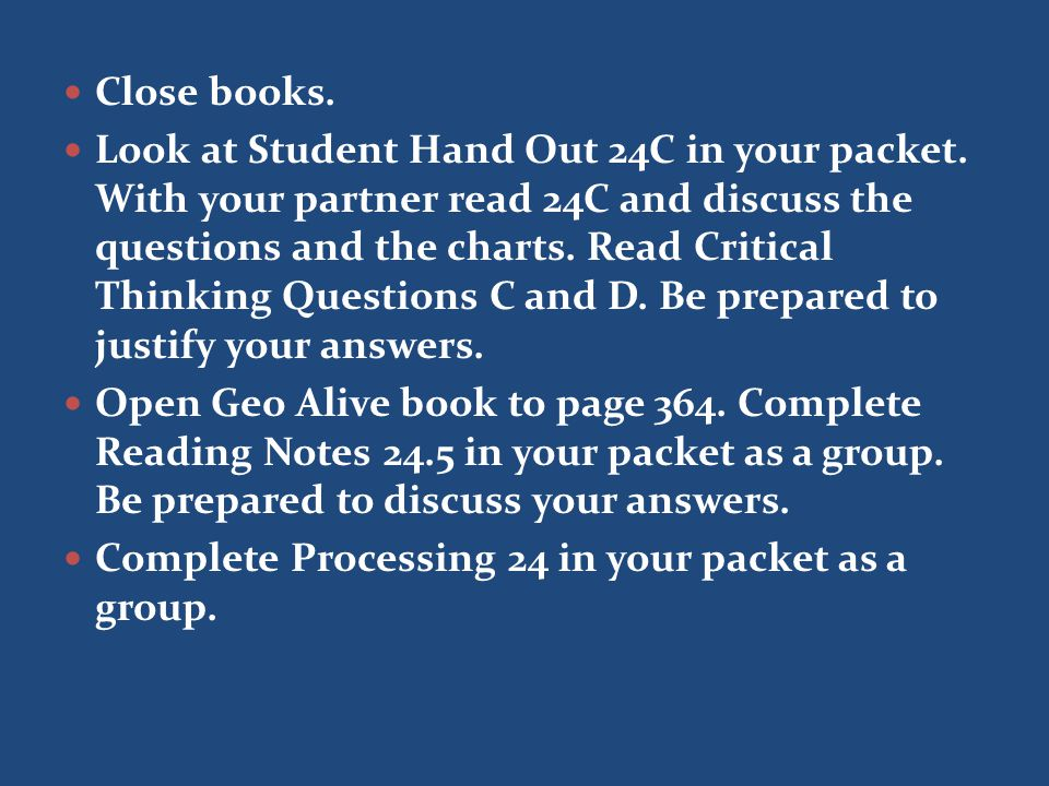 Close books. Look at Student Hand Out 24C in your packet.