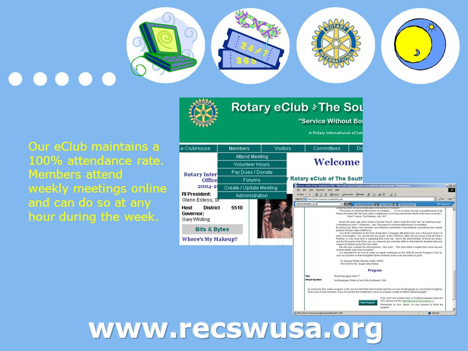 We also provide a valuable service to Rotary members outside our club who would like to attend a makeup meeting.