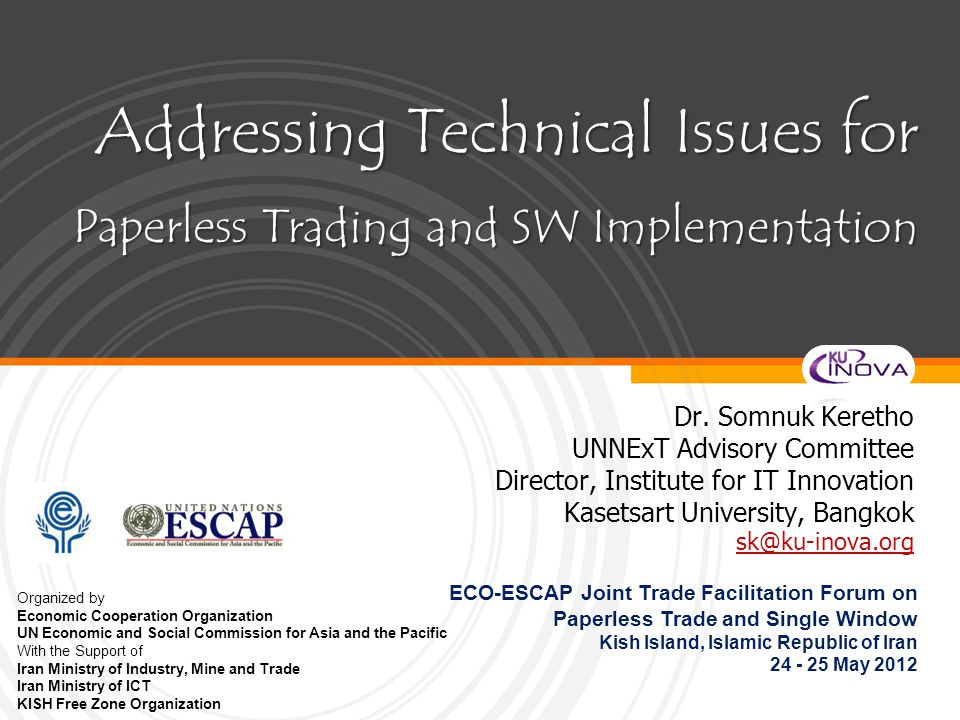 Addressing Technical Issues for Paperless Trading and SW Implementation Dr.