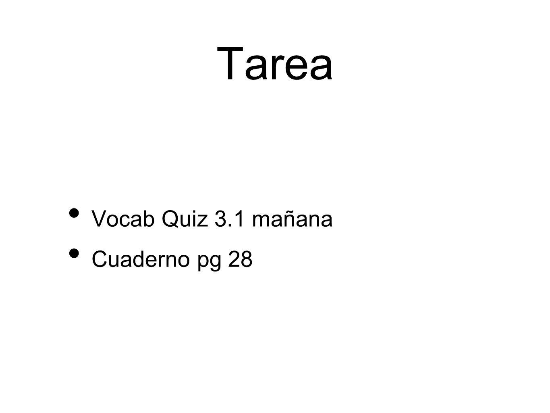 Tarea Vocab Quiz 3.1 mañana Cuaderno pg 28