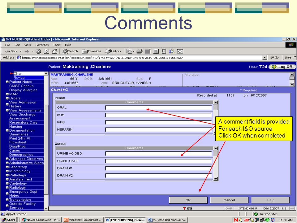 Comments A comment field is provided For each I&O source Click OK when completed