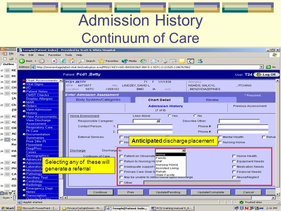 Admission History Continuum of Care Anticipated discharge placement Selecting any of these will generate a referral