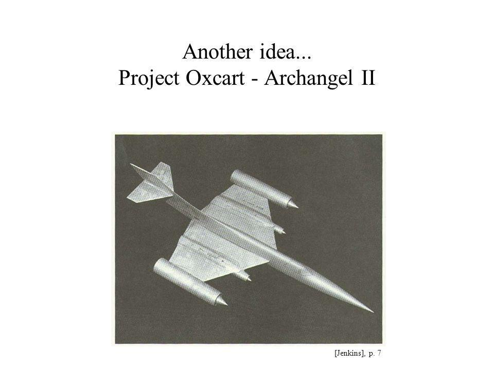 Another idea... Project Oxcart - Archangel II [Jenkins], p. 7