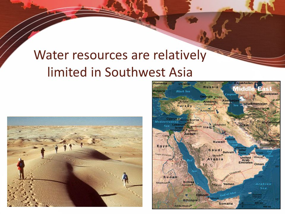 Water resources are relatively limited in Southwest Asia