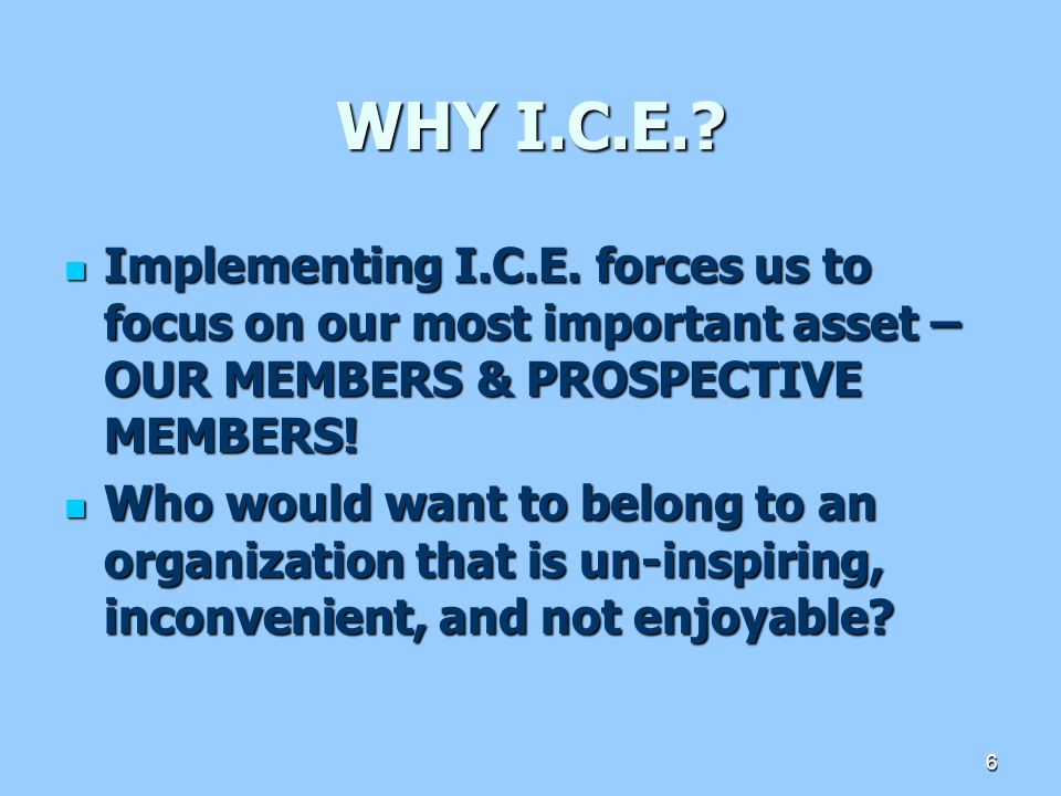 WHY I.C.E.. Implementing I.C.E.