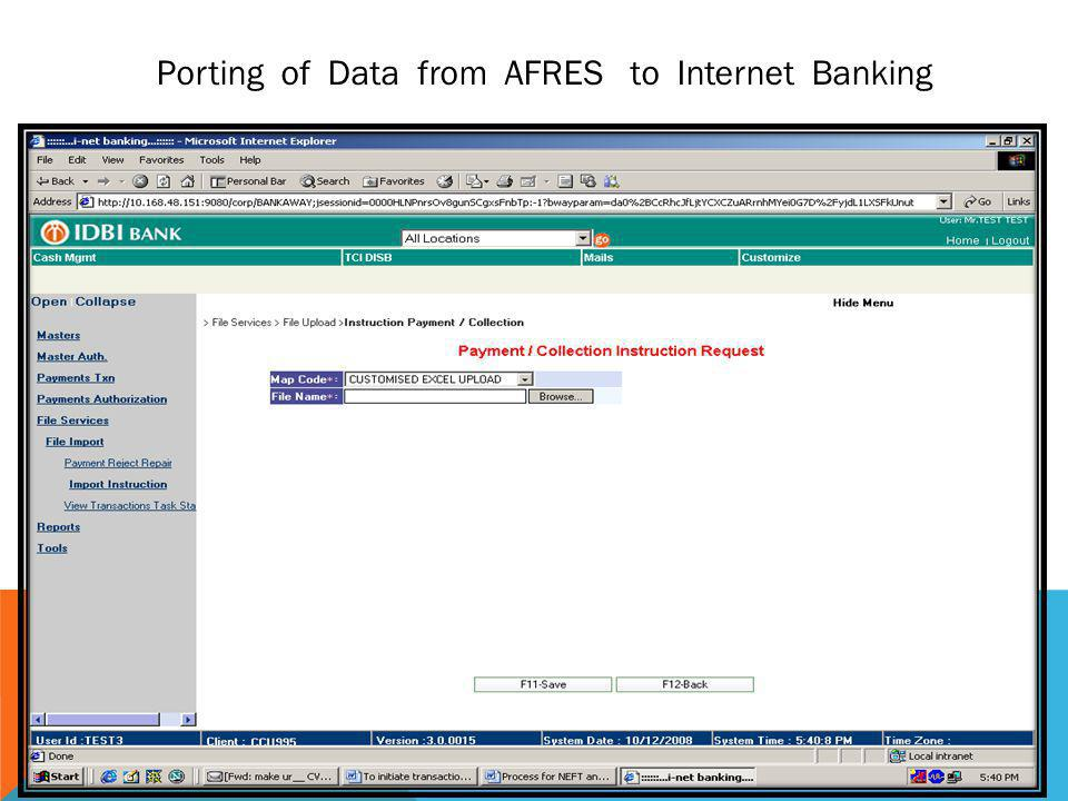 Porting of Data from AFRES to Internet Banking