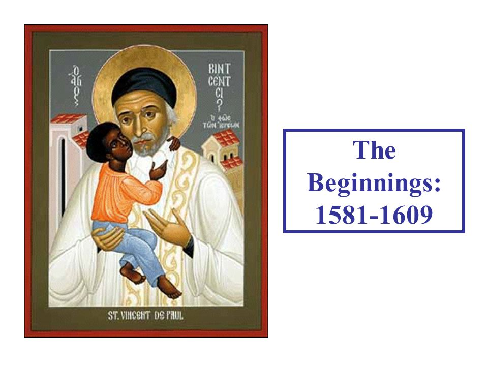 The Beginnings: 1581-1609