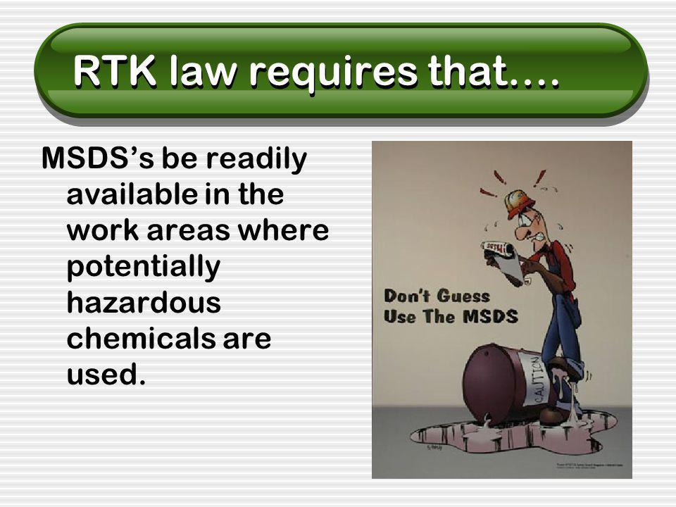 RTK law requires that….
