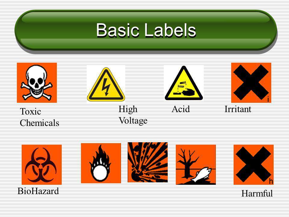 Basic Labels Toxic Chemicals High Voltage AcidIrritant BioHazard Harmful