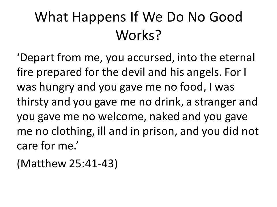 What are Good Works.