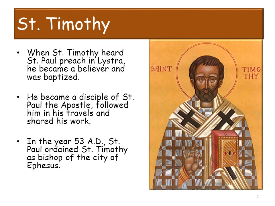 St. Timothy When St. Timothy heard St.