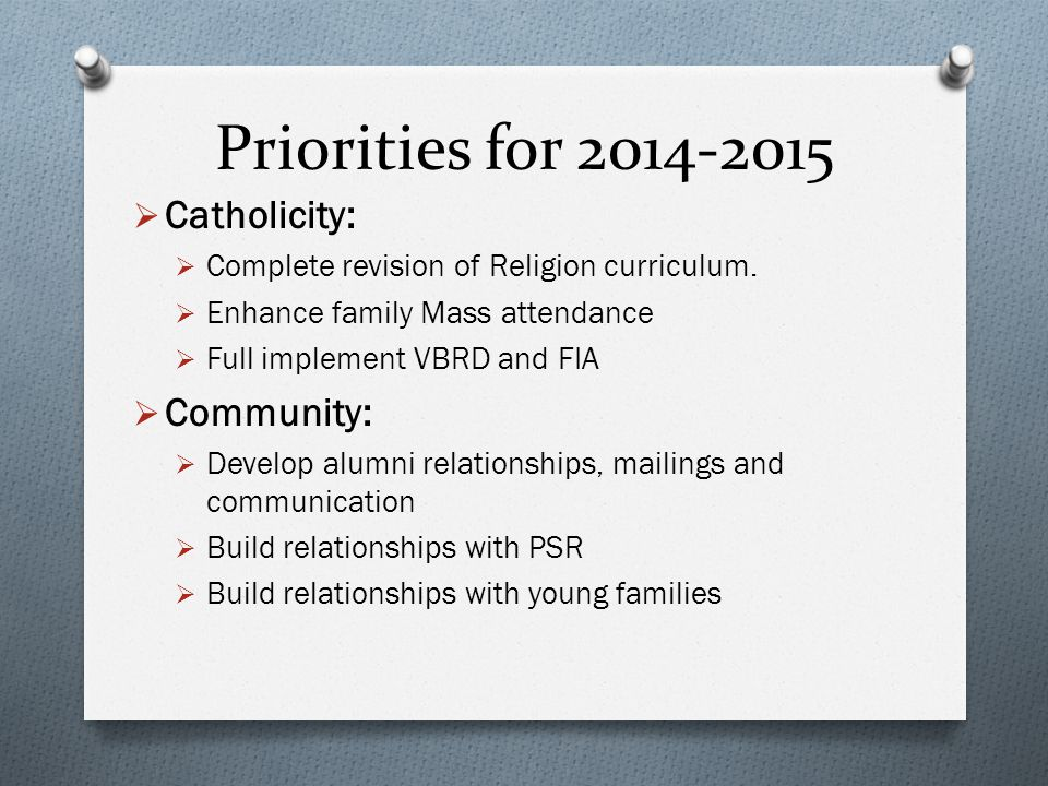 Report on Priorities for 2013-2014  Communication  Expand the use and function of our website (complete)  Monthly update letter from the school off
