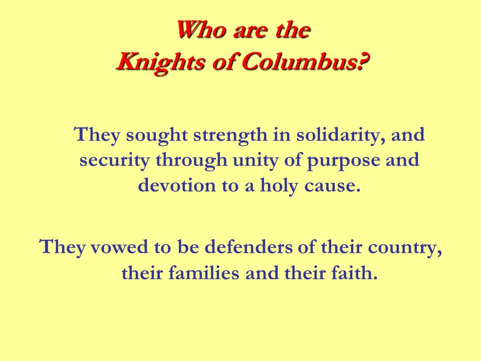 Why Join The Knights of Columbus.
