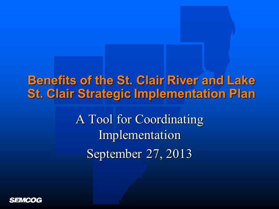 Benefits of the St. Clair River and Lake St.