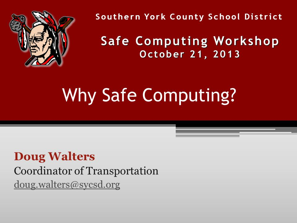Why Safe Computing.