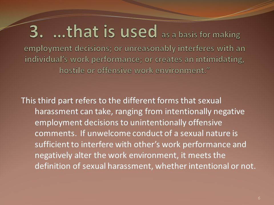 Given the nature of the type of discrimination, the district also recognizes that false accusations of sexual harassment can have serious effects on innocent persons.