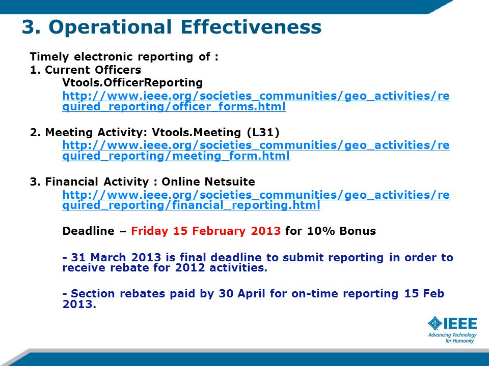 3. Operational Effectiveness Timely electronic reporting of : 1.