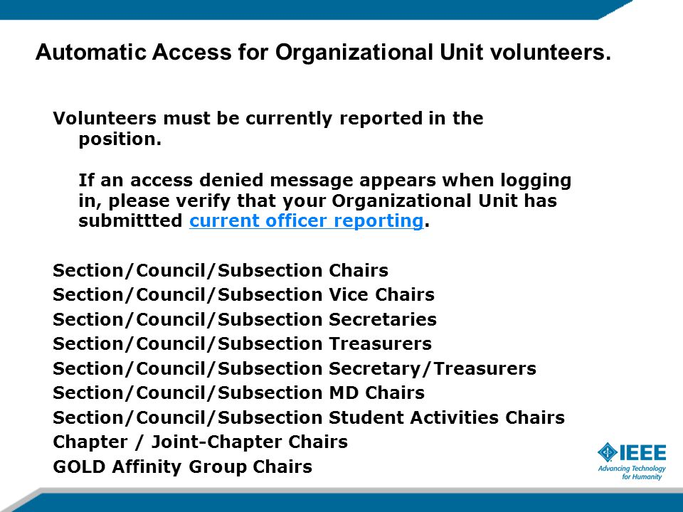 Volunteers must be currently reported in the position.