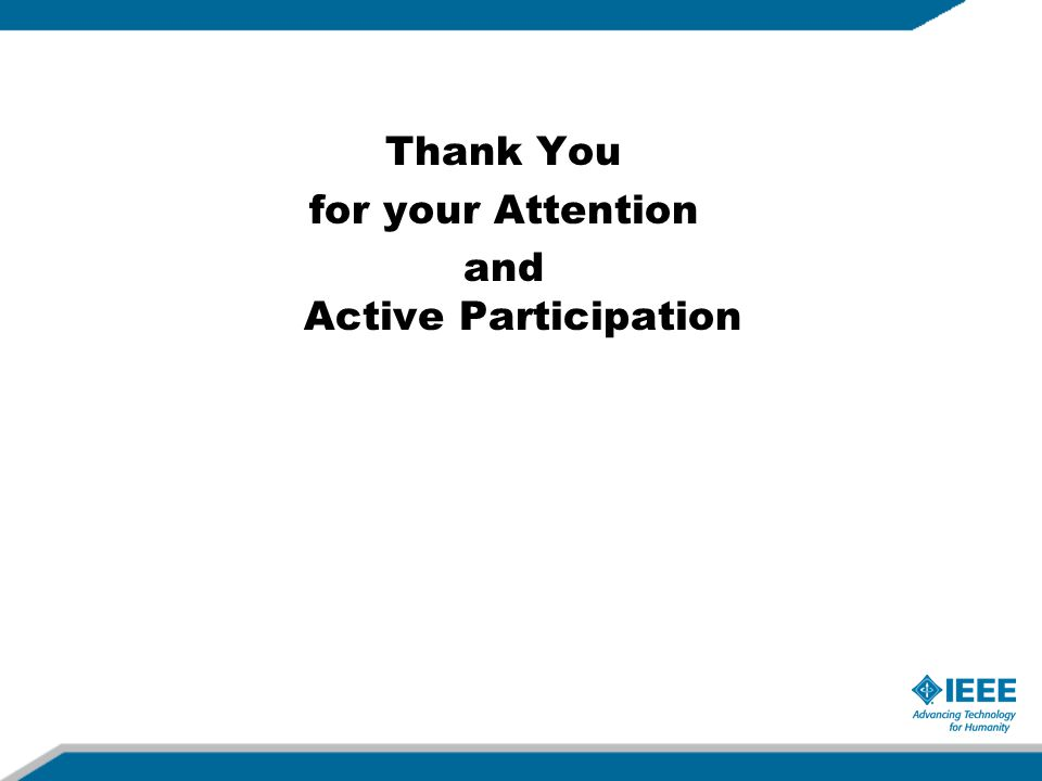 Thank You for your Attention and Active Participation
