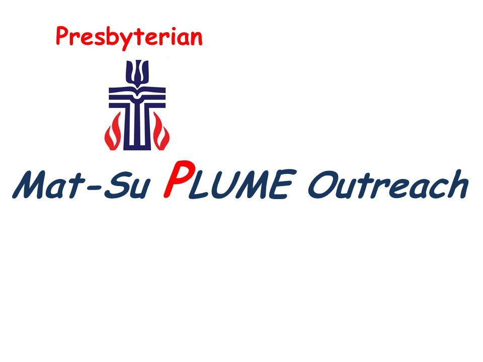 Mat-Su P LUME Outreach Presbyterian