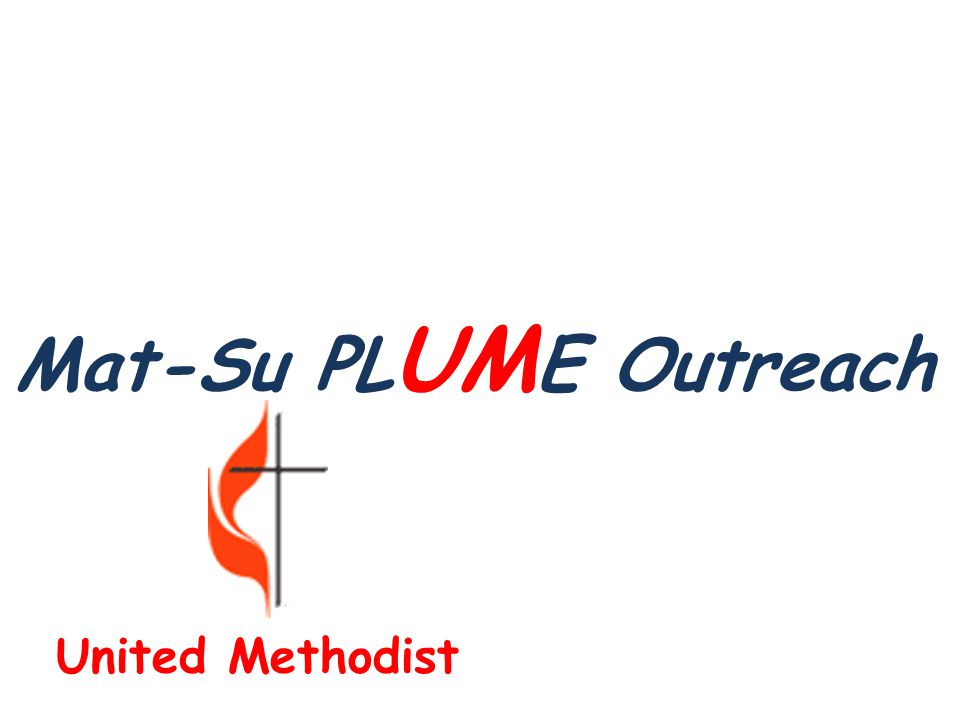 Mat-Su PL UM E Outreach United Methodist