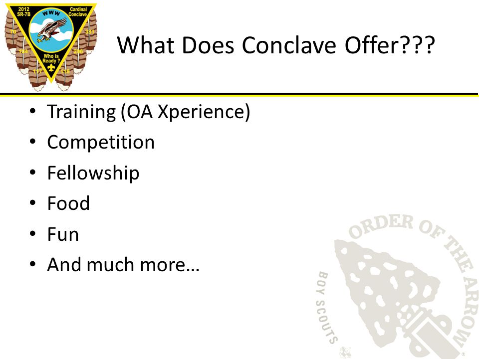 Training (OA Xperience) Competition Fellowship Food Fun And much more… What Does Conclave Offer???