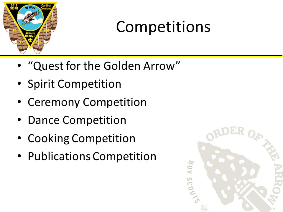 Competitions Quest for the Golden Arrow Spirit Competition Ceremony Competition Dance Competition Cooking Competition Publications Competition