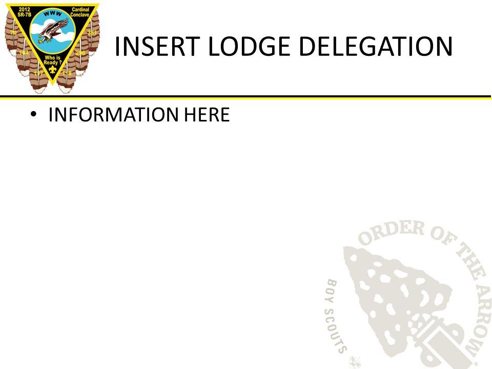 INSERT LODGE DELEGATION INFORMATION HERE