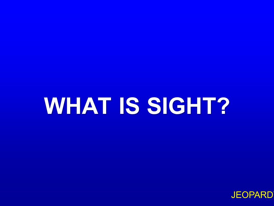 """$200 Question Topic 3 """" … FOR WE WALK BY FAITH, NOT BY ____ …"""" (2 COR 5:7)"""