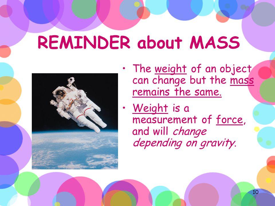 MASS 3. Instrument: * Mass is measured using a