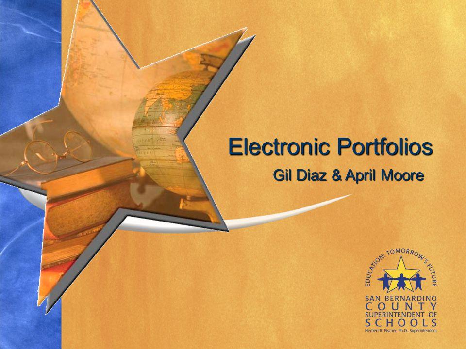 Gil Diaz & April Moore Electronic Portfolios