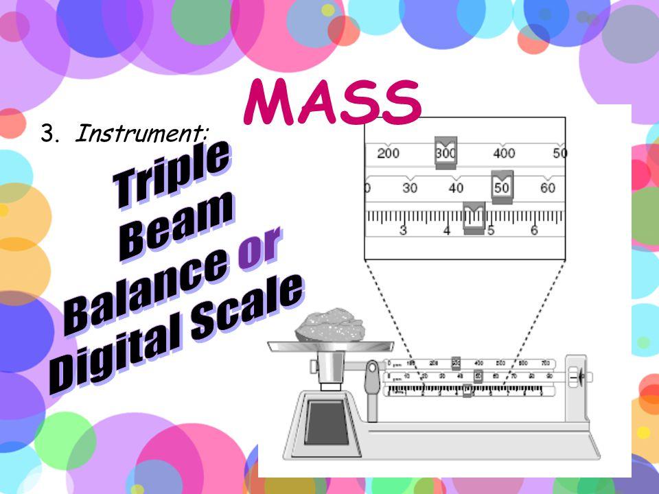 MASS 3. Instrument: