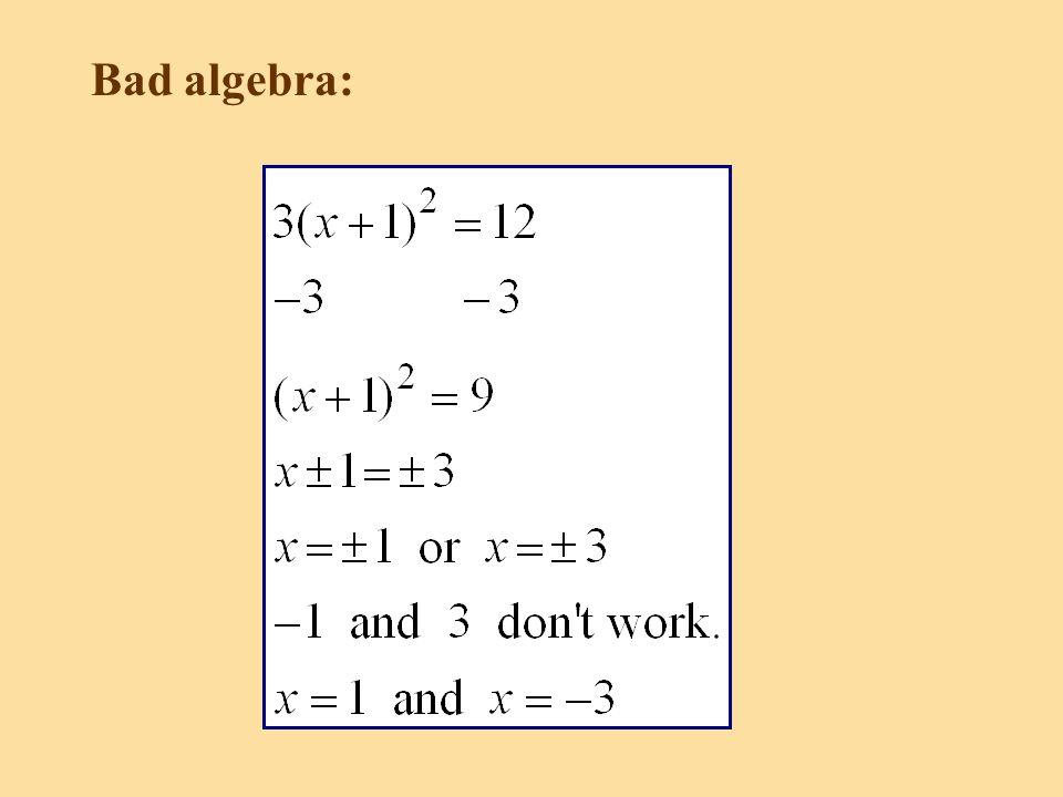 Bad algebra: