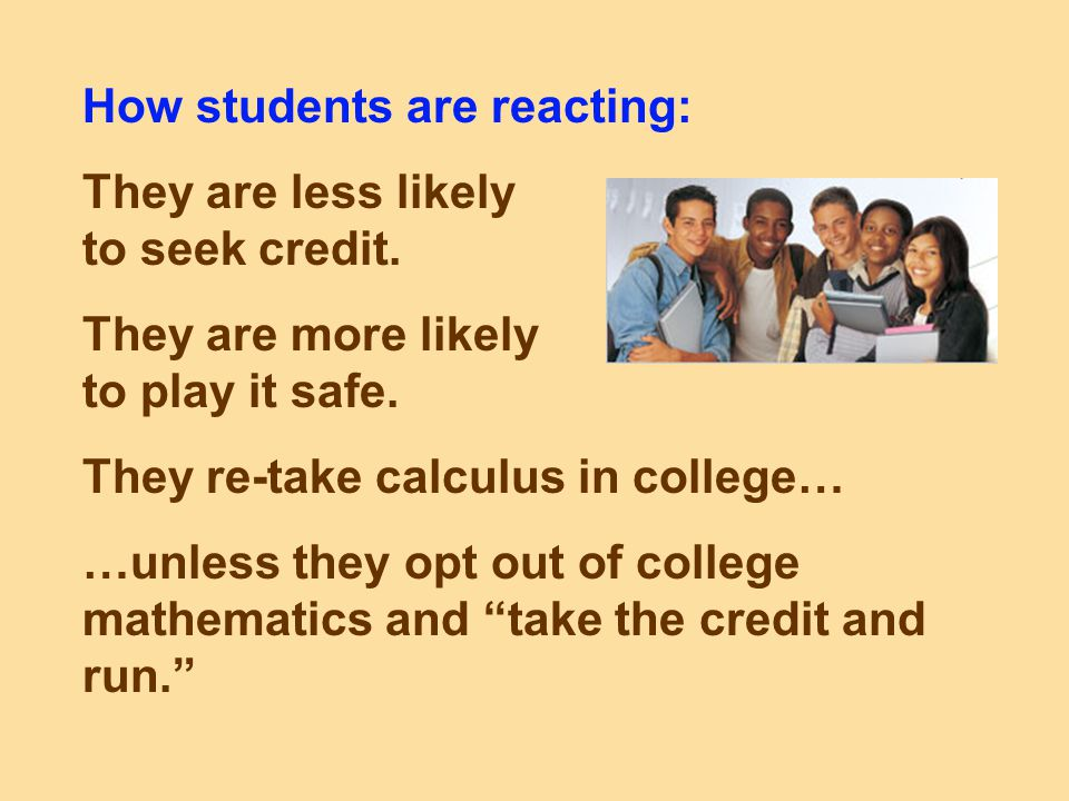 How students are reacting: They are less likely to seek credit.