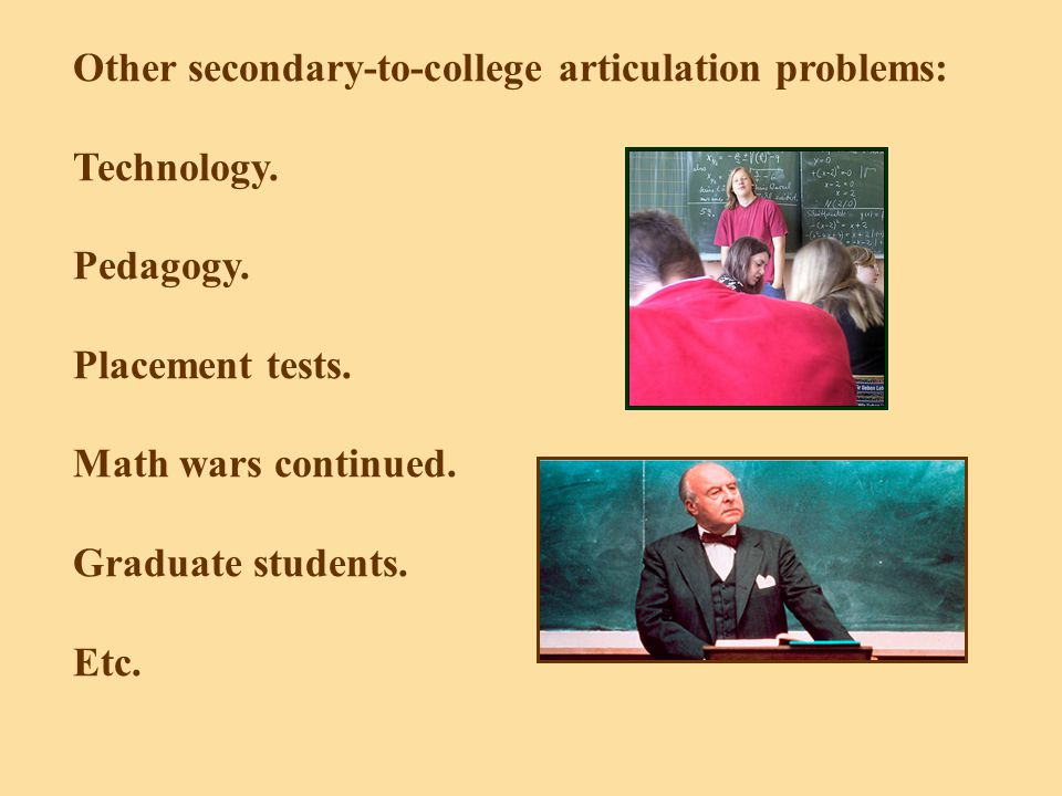 Other secondary-to-college articulation problems: Technology.