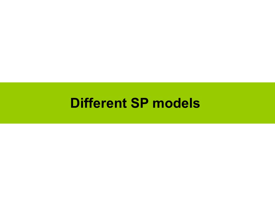 Different SP models