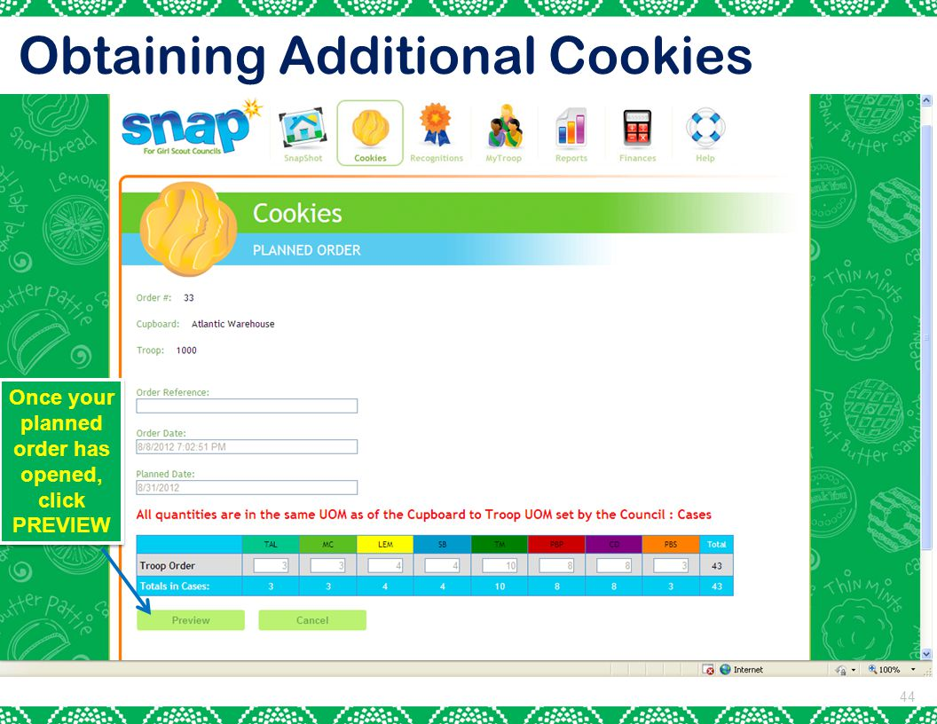 44 Obtaining Additional Cookies Once your planned order has opened, click PREVIEW