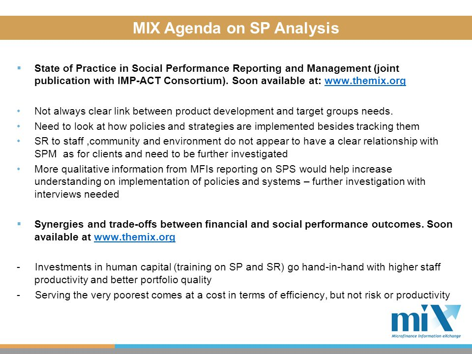  State of Practice in Social Performance Reporting and Management (joint publication with IMP-ACT Consortium). Soon available at: www.themix.orgwww.t