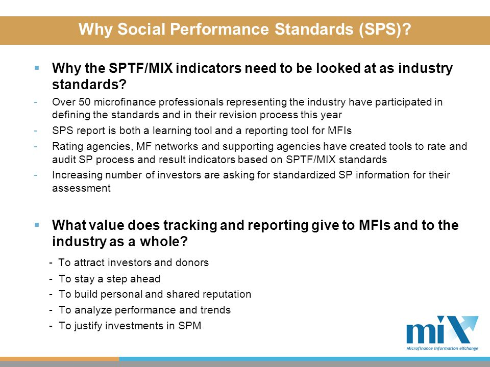  Why the SPTF/MIX indicators need to be looked at as industry standards.