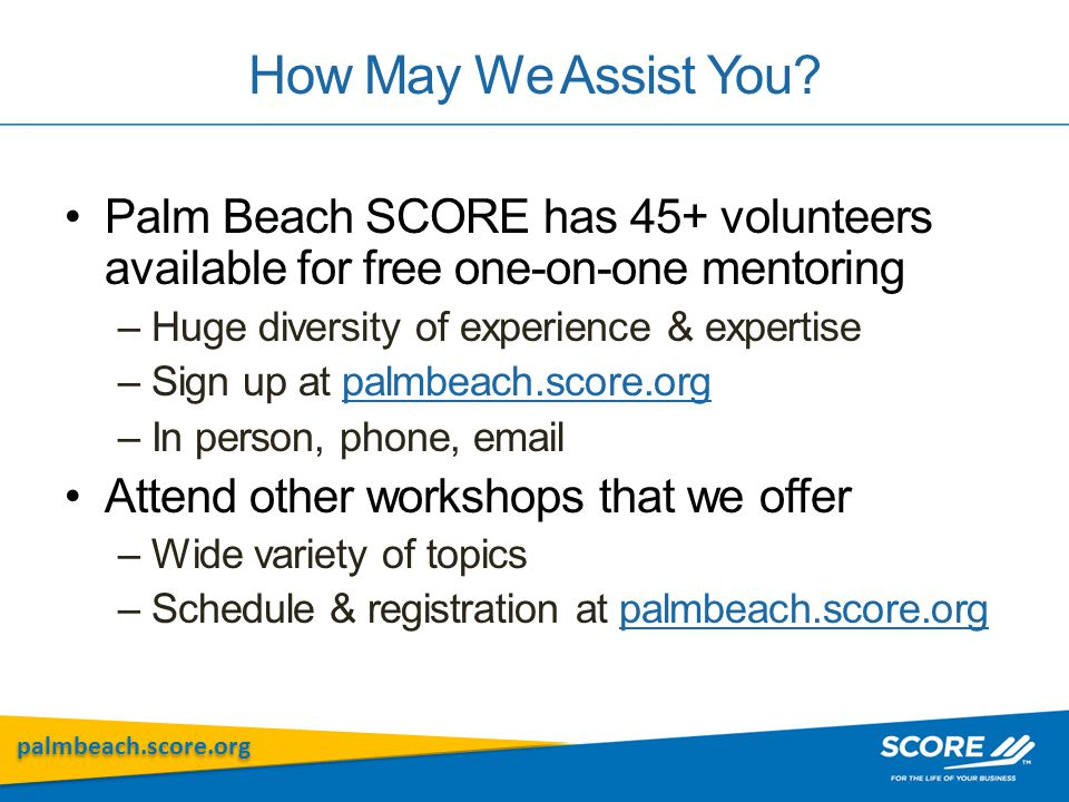 palmbeach.score.org How May We Assist You.