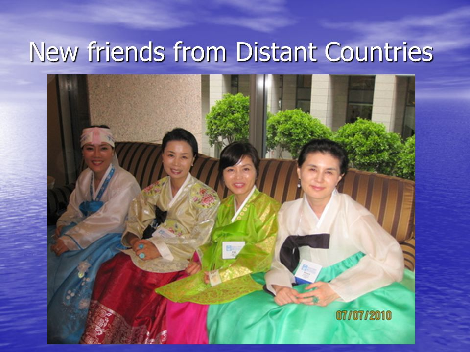 New friends from Distant Countries