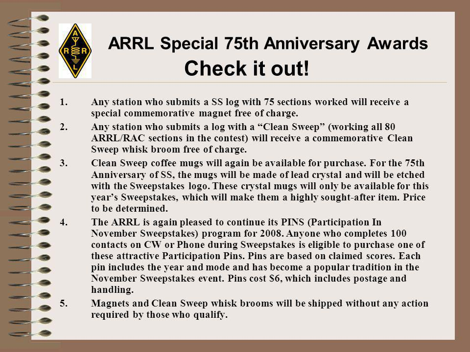 ARRL Special 75th Anniversary Awards Check it out.