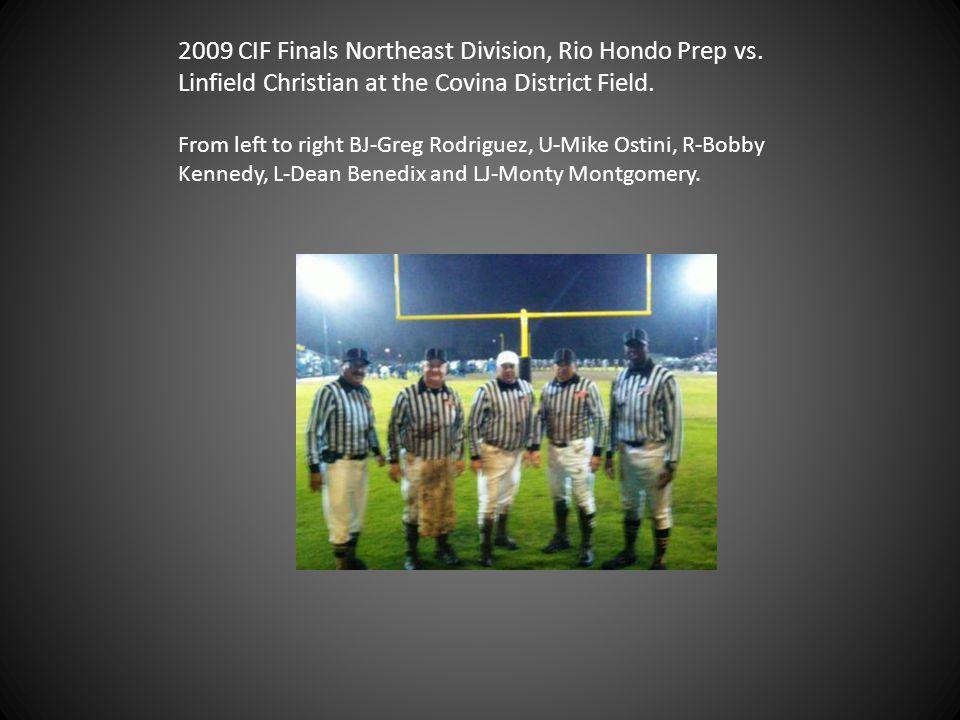 2009 CIF Finals Northeast Division, Rio Hondo Prep vs.