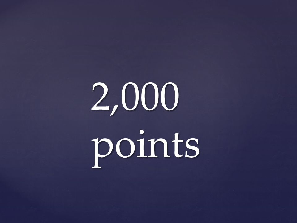 2,000 points