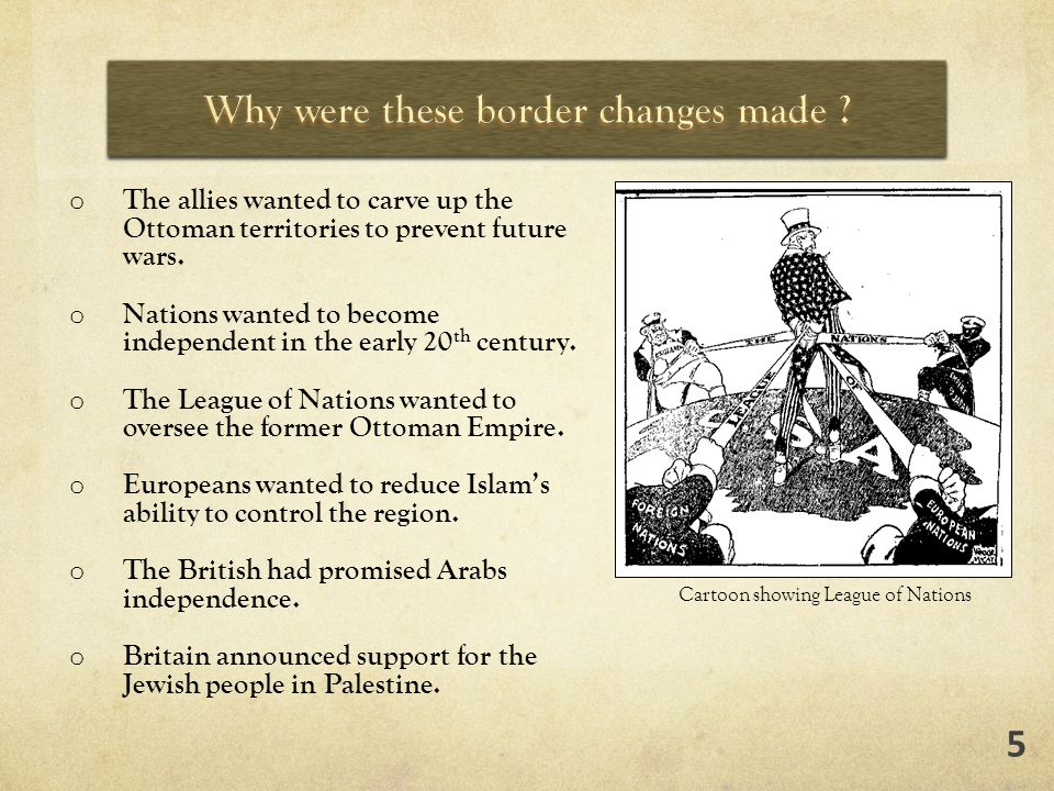 o The allies wanted to carve up the Ottoman territories to prevent future wars.
