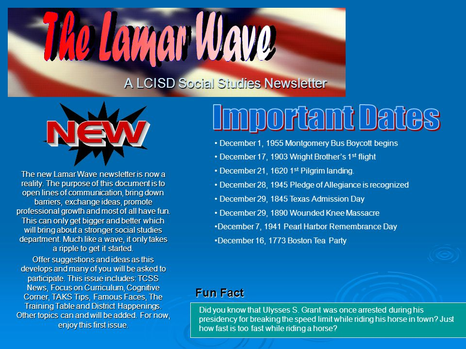 A LCISD Social Studies Newsletter The new Lamar Wave newsletter is now a reality.