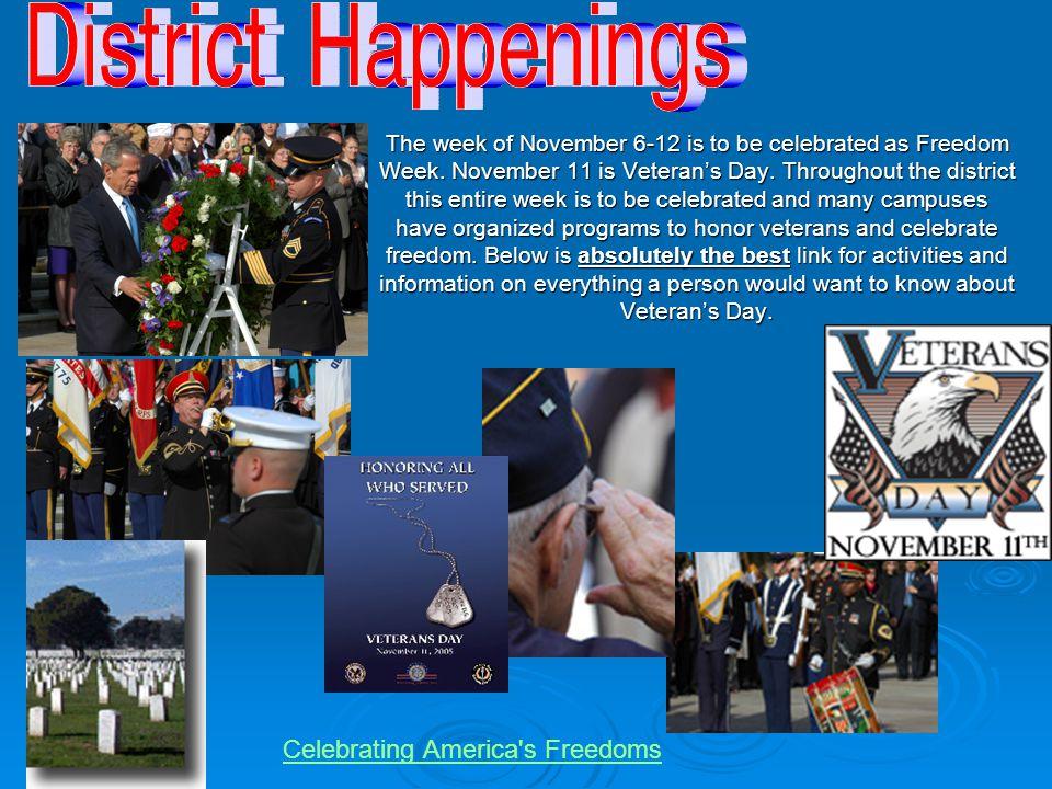 The week of November 6-12 is to be celebrated as Freedom Week.